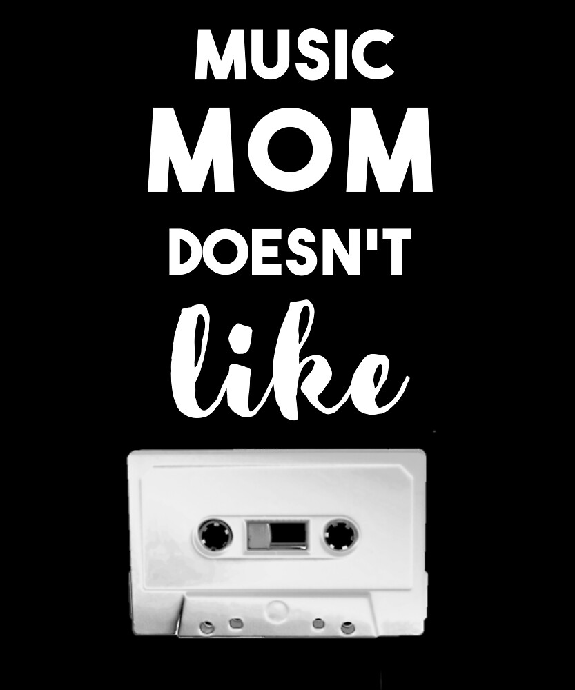 Music Mom Does not Like by Lowdey