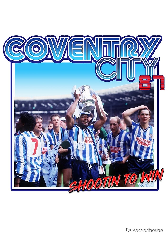Coventry City 'Shootin to Win' by Daveseedhouse