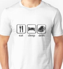 Eat Sleep Drift  Unisex T-Shirt