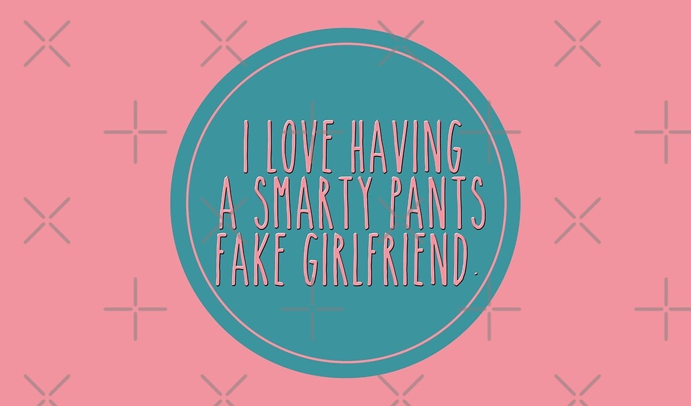i love having a smarty pants fake girlfriend - to all the boys i've loved before by gilmorealtomare