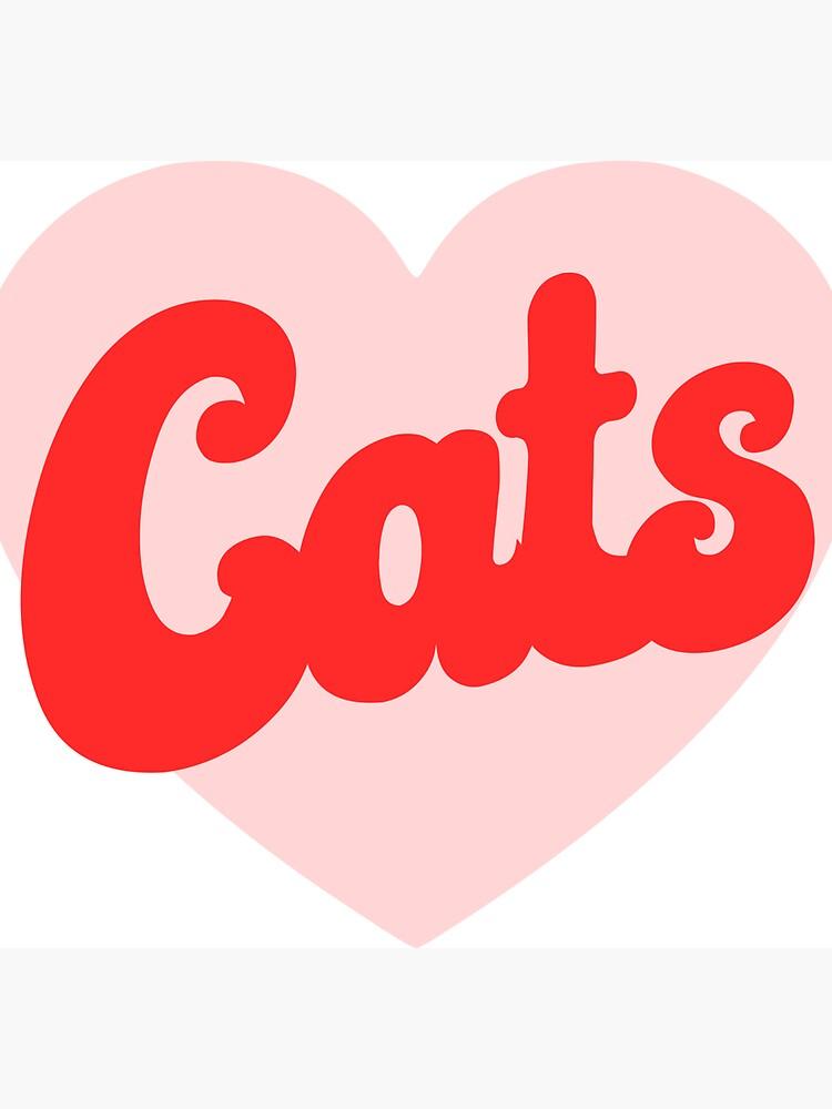 Funny I Love Cats Print with Heart by kapotka