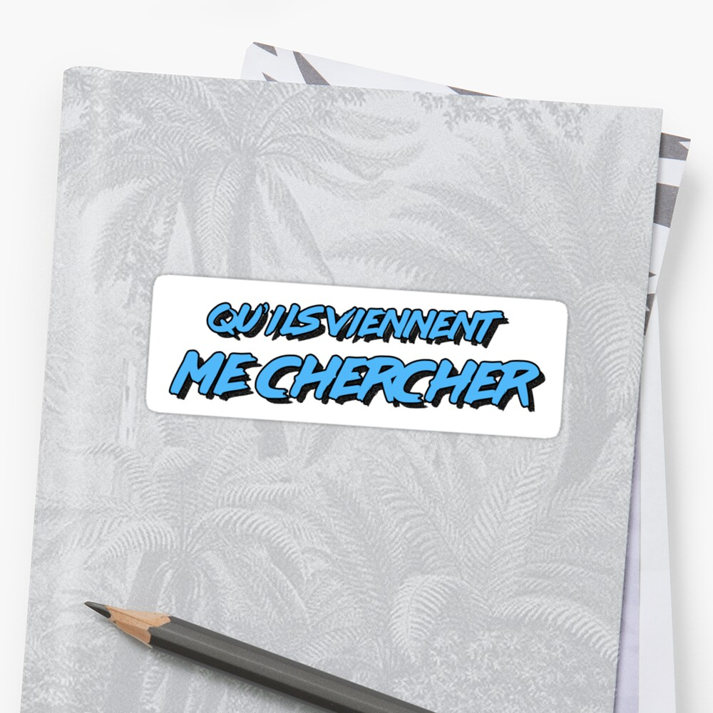 Macron Qu'ils Viennent Me Chercher blue Sticker Front