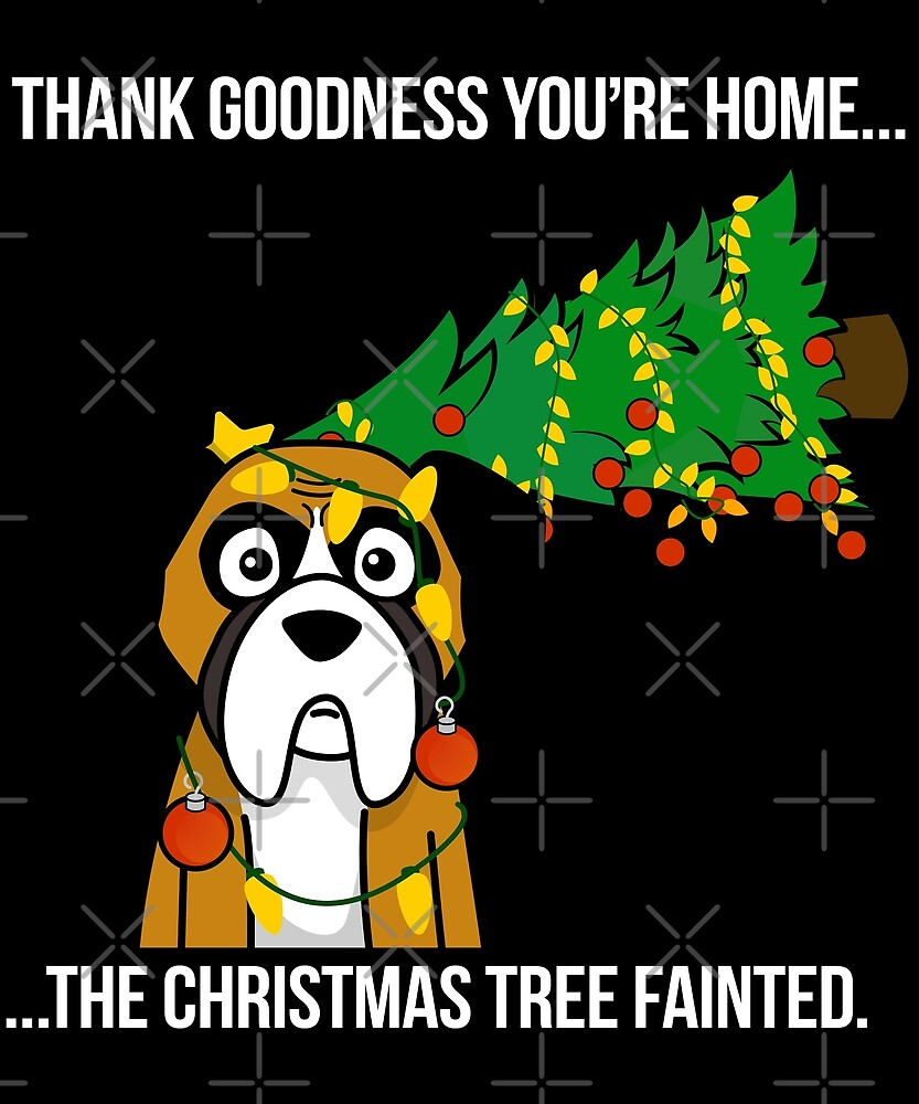 Funny Boxer Dog The Xmas Tree Fainted Christmas by ilovepaws