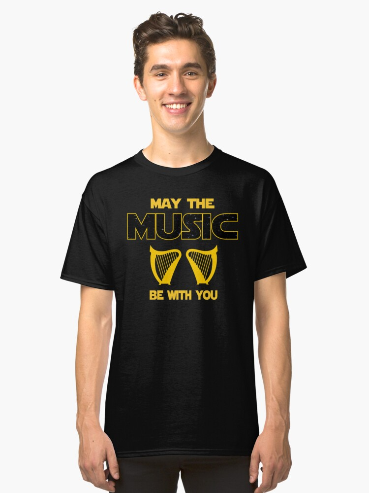Harp Player T shirt - May The Music Be With You  Classic T-Shirt Front
