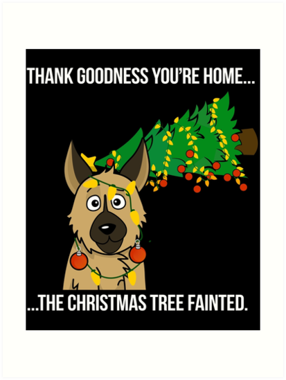 Funny German Shepherd The Xmas Tree Fainted Christmas by ilovepaws