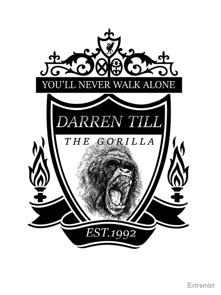 "Darren Till ""You'll Never Walk Alone"" The Gorilla T-Shirt by Extremist"