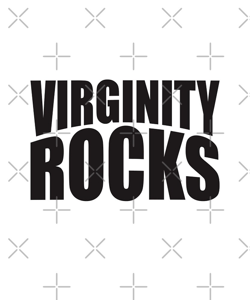 Virginity Rocks Trend Apparel by Grampus