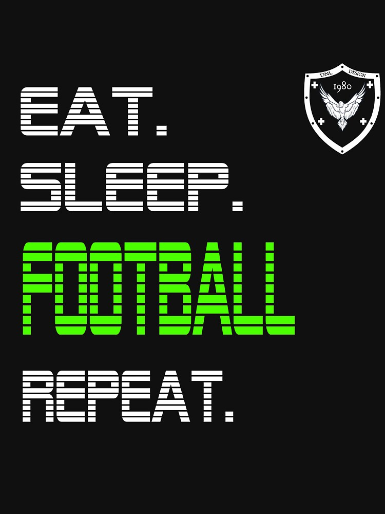 Eat sleep football repeat by Daniel0603