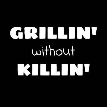 Grillin without Killin Vegan Vegetarian by AlmostBrand