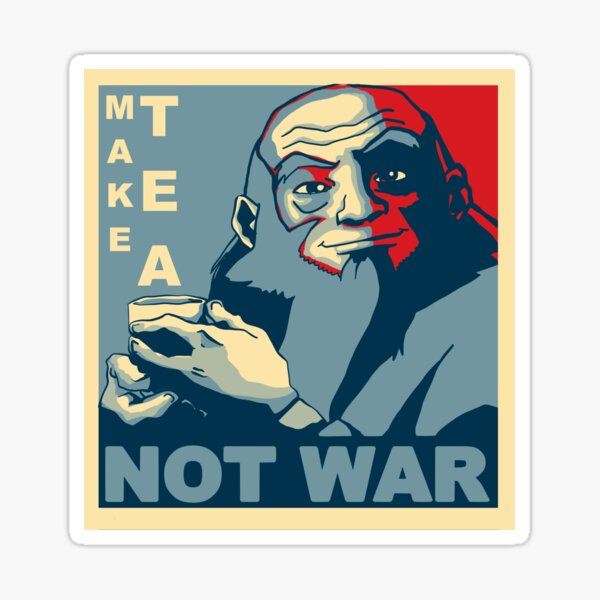 "Iroh ""Make Tea Not War"" Sticker"
