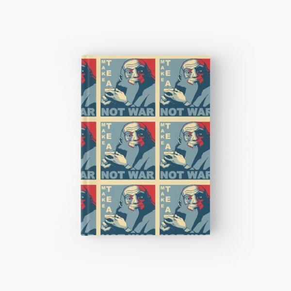 """Iroh """"Make Tea Not War"""" Hardcover Journal"""