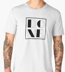 Done Men's Premium T-Shirt