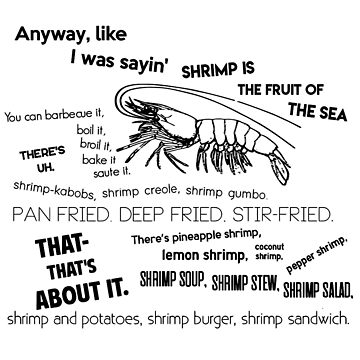 Forrest Gump Bubba Quote on Shrimps by olivergraham