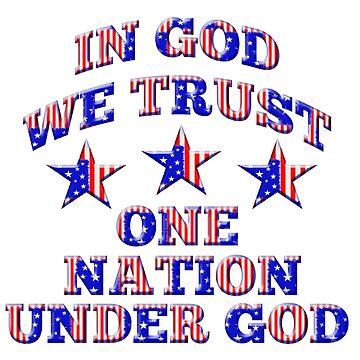 In God We Trust One Nation Under God Patriotic Design by carolina1