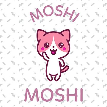Funny Cute Teen Trends - Kitty Cat Moshi Moshi by mudraprint