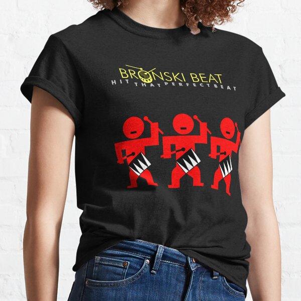 BRONSKI BEAT - HIT THAT PERFECT BEAT Classic T-Shirt