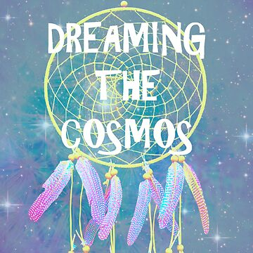 Dreaming the Cosmos by AkashaV