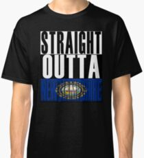 New Hampshire Flag Straight Outta New Hampshire State Home Classic T-Shirt