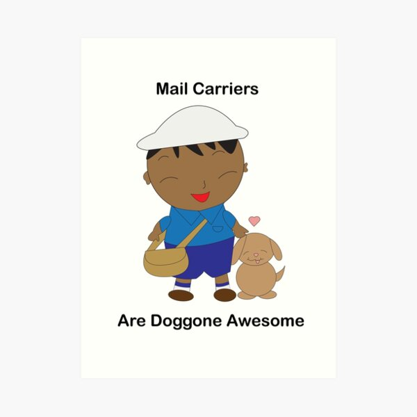 Black Mail Carrier Doggone Awesome Cute Art Print