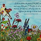 Flower Meadow - With Extracts from Matthew 6: 30,34, the Bible by EuniceWilkie