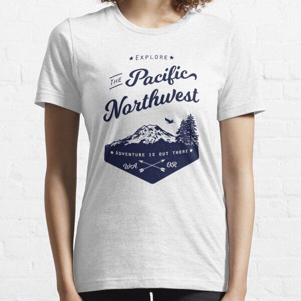 Explore The Pacific Northwest Essential T-Shirt