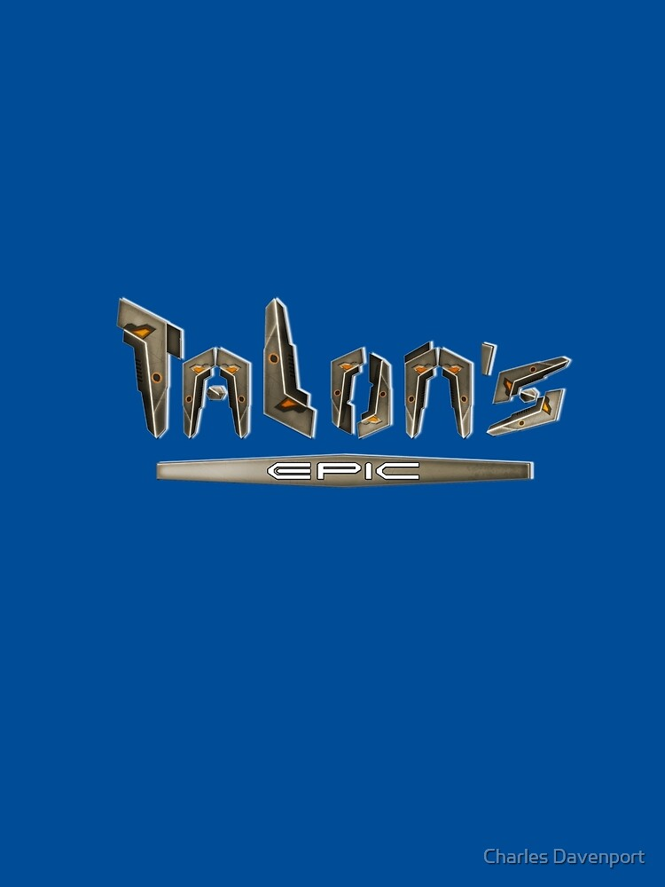 Talon's Epic by cdavenport4