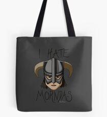 I Hate Morndas Tote Bag