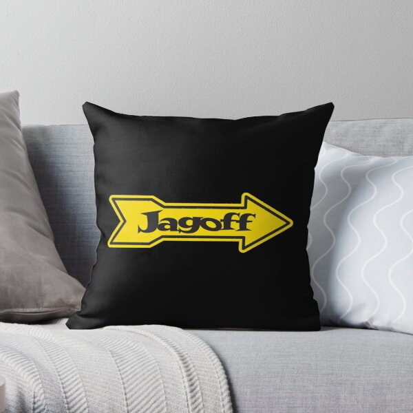 DONT BE A JAGOFF Throw Pillow