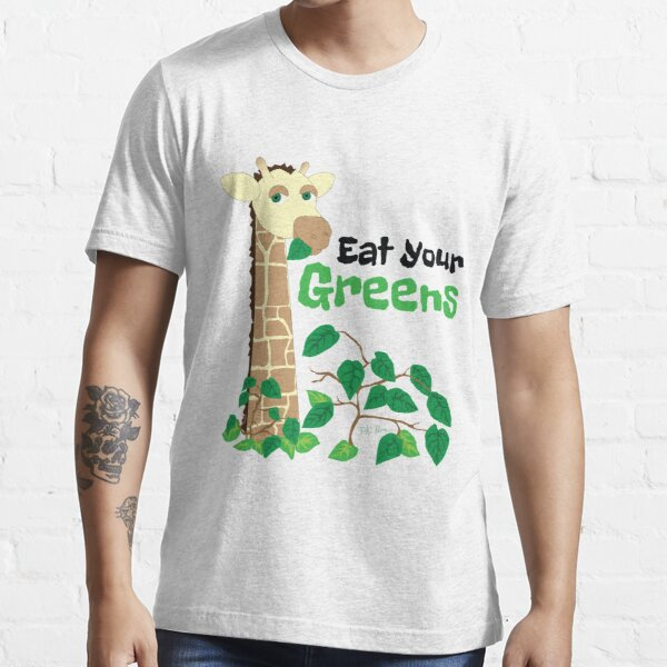 Eat Your Greens Essential T-Shirt