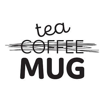 Tea Mug by ysruss