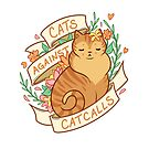 Cats Against Catcalls by alliemackie