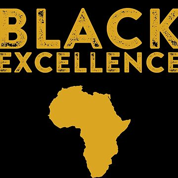 Black Excellence, Black History, African American, Black Lives Matter by UrbanApparel