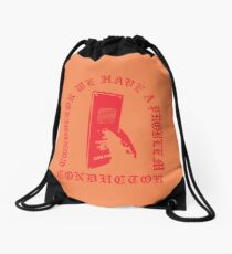 CONDUCTOR WE HAVE A PROBLEM Drawstring Bag