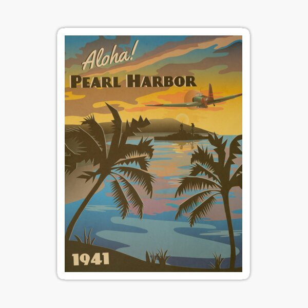 """Pearl Harbor 1941 - """"Day of Infamy Travel Poster"""" Sticker"""