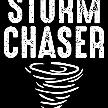 Cute Storm Chaser for Storm Lovers by perfectpresents