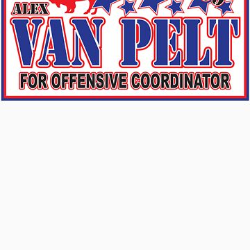 Alex VanPelt for Offensive Coordinator!! by PStyles