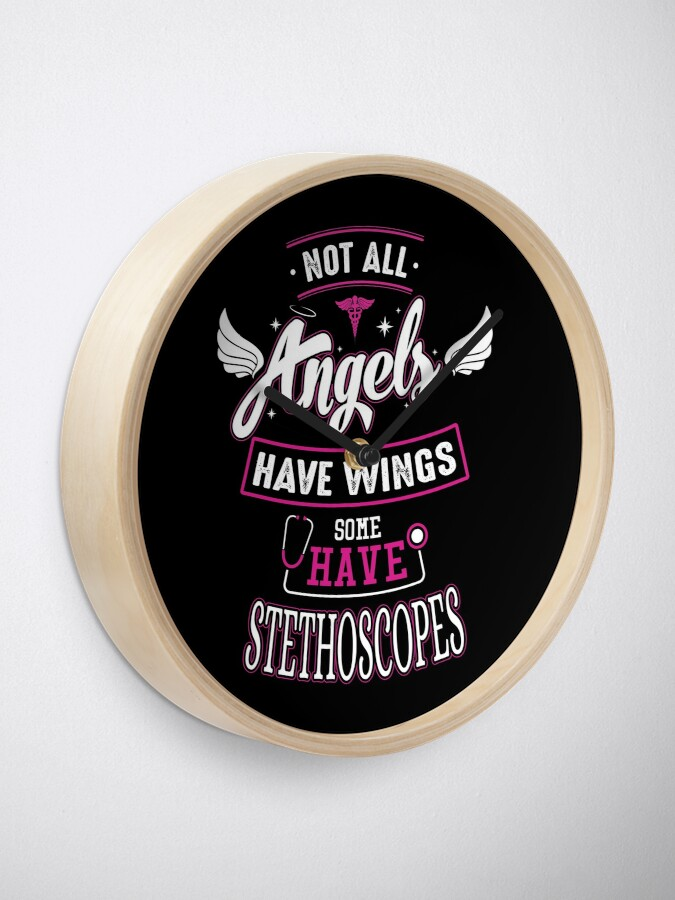 Alternate view of For Paramedics, Nurses, Doctors - Not All Angels Have Wings, Some Have Stethoscopes Clock