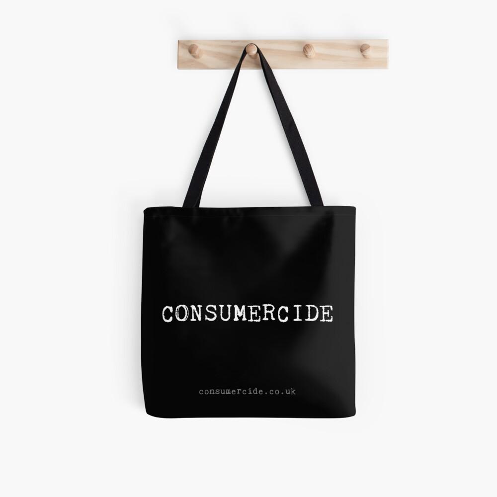 Consumercide Tote Bag