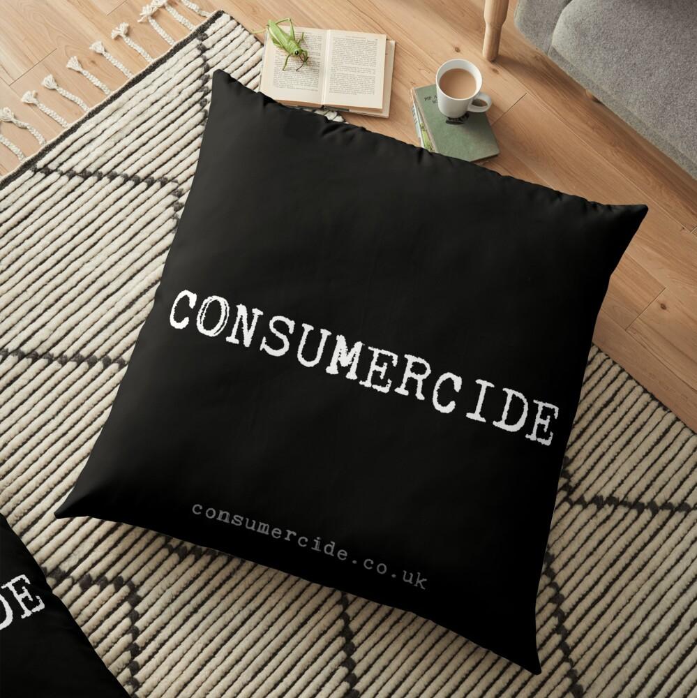 Consumercide Floor Pillow