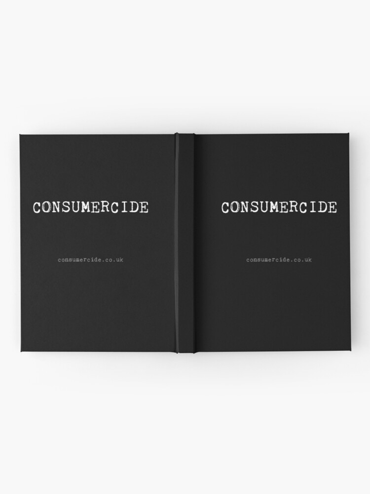 Alternate view of Consumercide Hardcover Journal