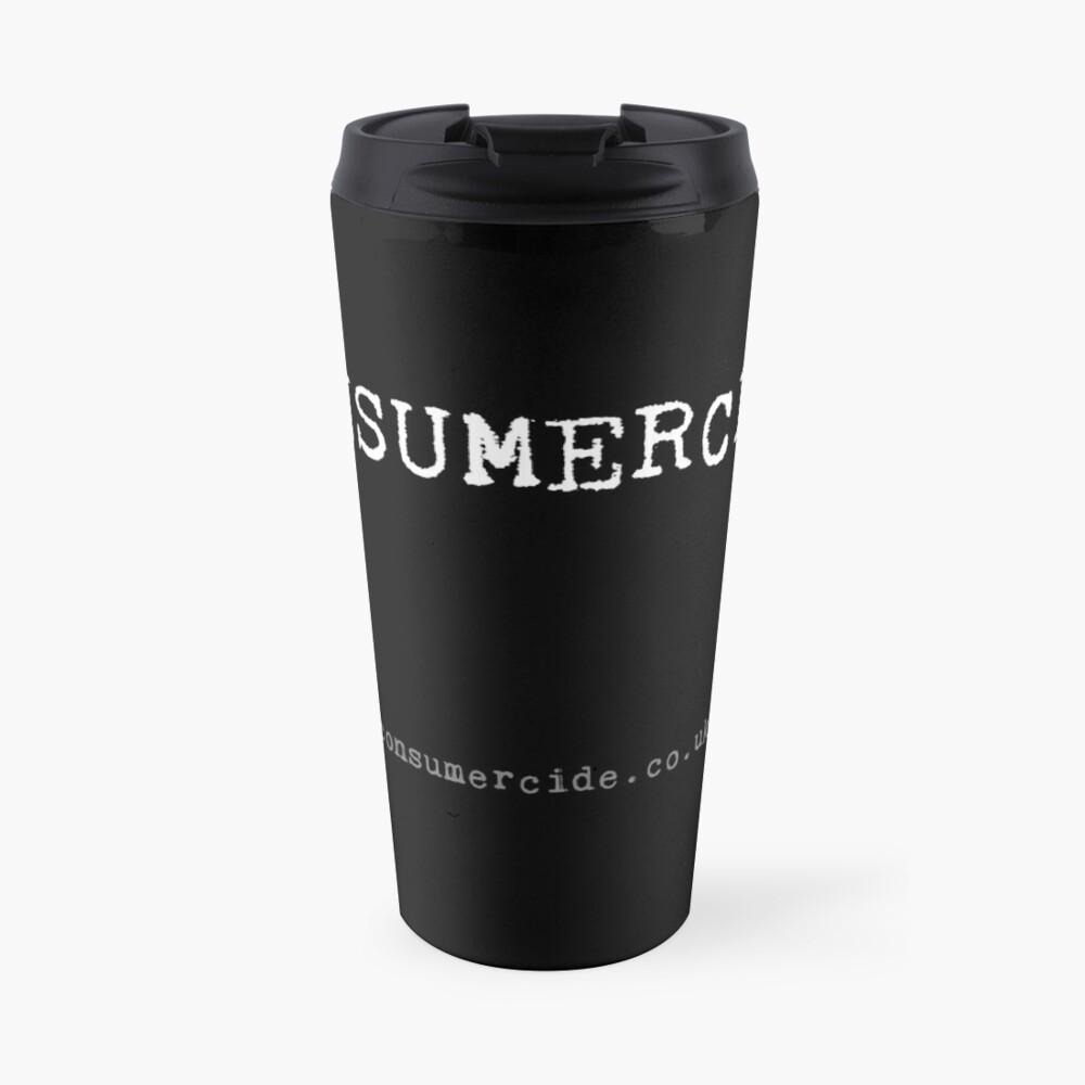 Consumercide Travel Mug
