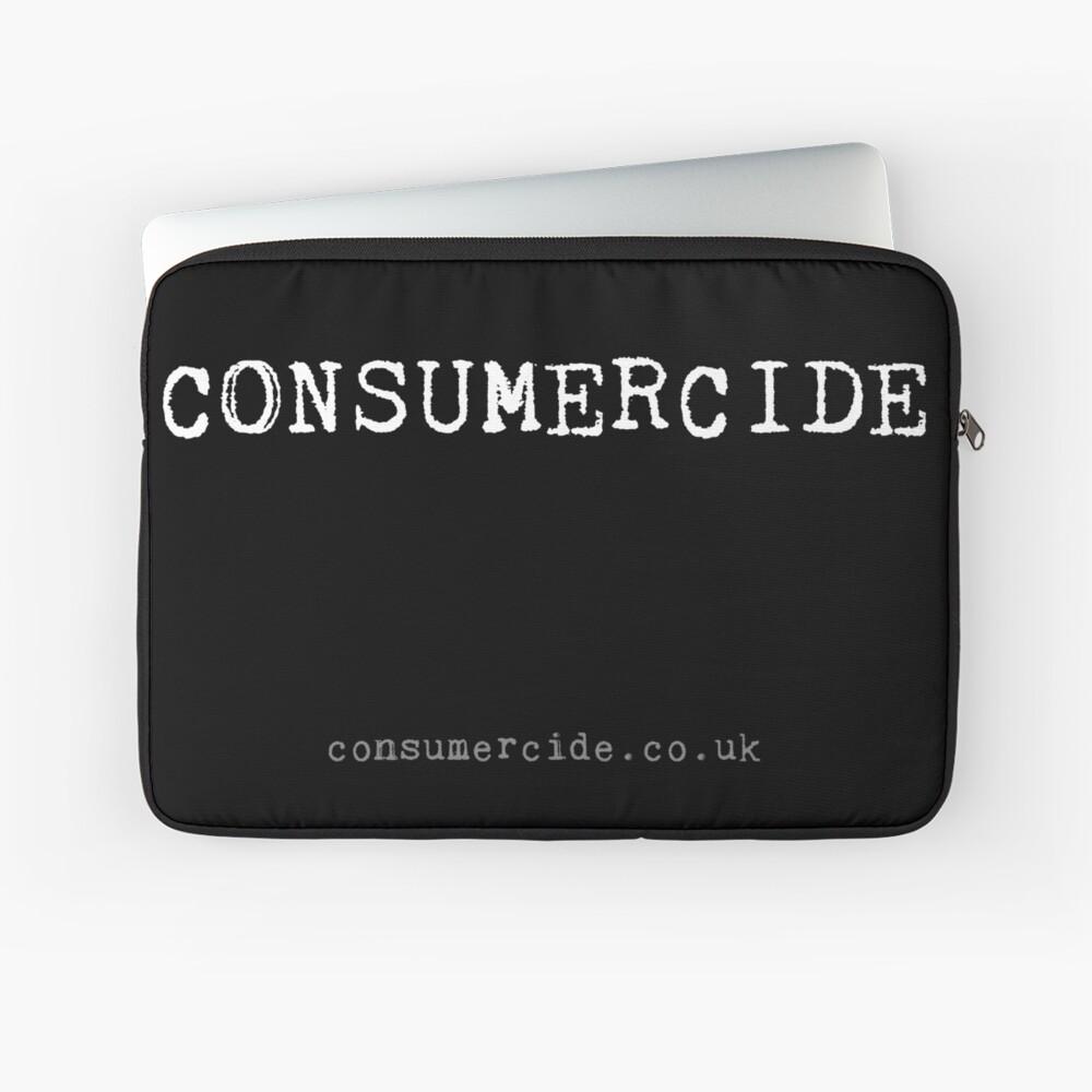 Consumercide Laptop Sleeve