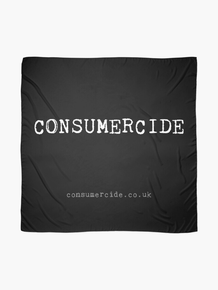 Alternate view of Consumercide Scarf