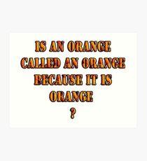 Oranges random question Art Print