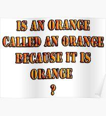 Oranges random question Poster