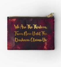 Until The Darkness Claims Us Studio Pouch