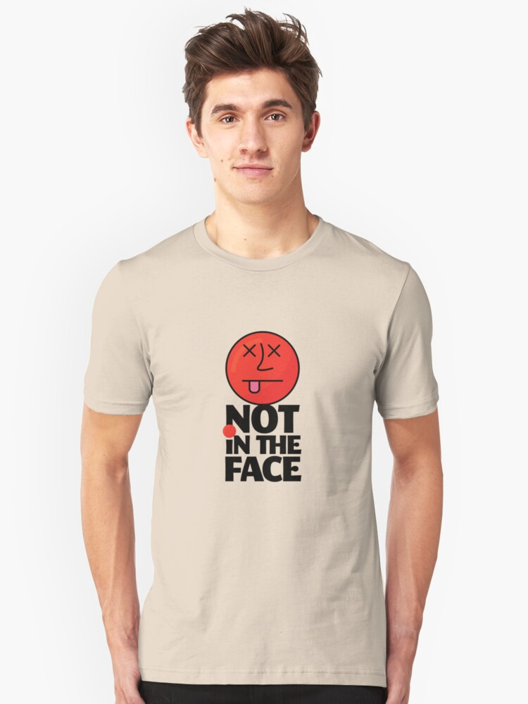 Dodgeball Graphic Not In The Face Funny Smiley Ball Design Gift - Dodgeball T-Shirt - Dodgeball Gift Unisex T-Shirt Front