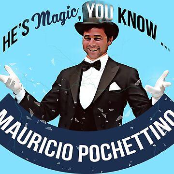 Pochettino He's magic by frajtgorski