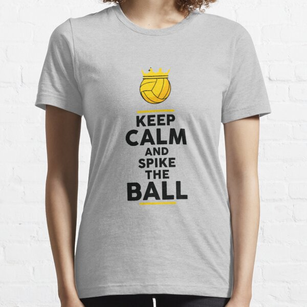Keep Calm And Spike The Ball Volleyball Design - Volleyball T-Shirt - Volleyball Gift Essential T-Shirt