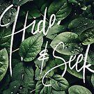 « Hide & Seek » par Zosmala